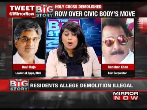Holy cross demolished in Mumbai by BMC: The Big Story – May 1