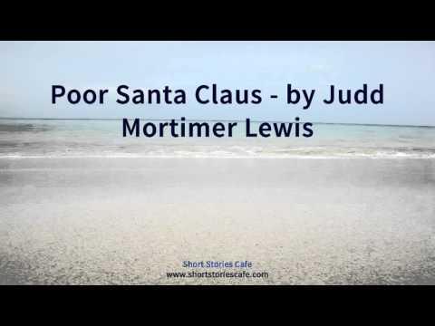Poor Santa Claus   by Judd Mortimer Lewis