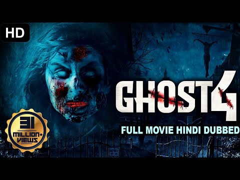 ghost-4-(2020)-new-released-full-hindi-dubbed-movie-|-horror-movies-in-hindi-|-dubbed-movie-2020