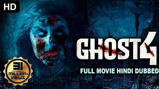 GHOST 4 (2020) New Released Full Hindi Dubbed Movie | Horror Movies In Hindi | Dubbed Movie 2020
