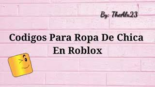 Codes for girl's clothes in roblox/robloxian shich school'andrea ani