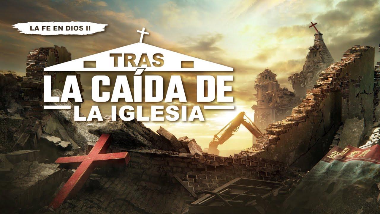 Película cristiana en español latino | La fe en Dios II: Tras la caída de la iglesia