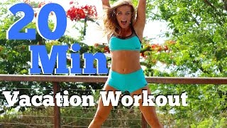 20 Min Vacation Workout | Full Body Burn