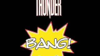 Thunder - On The Radio - BANG!