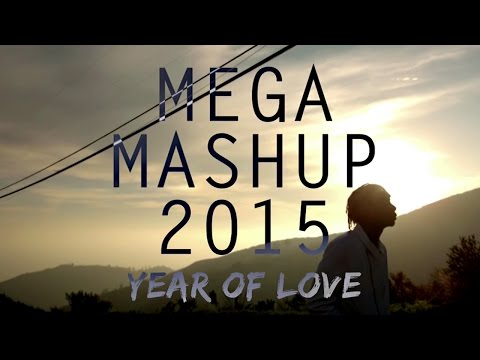 mega-mashup-2015-(year-of-love)