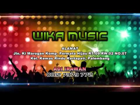 Wika Music Palembang - Full House Music Live Desa Gumex Baturaja