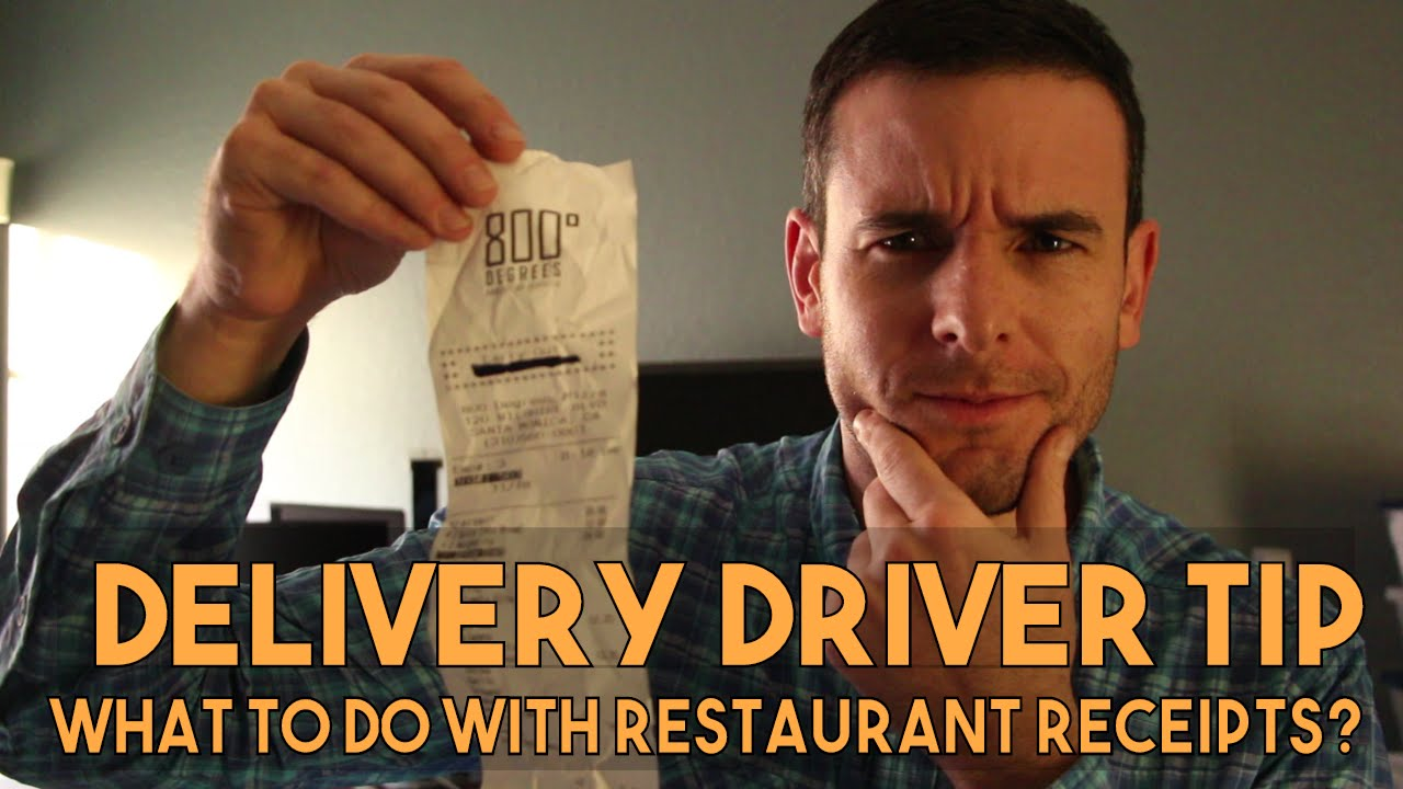 DELIVERY DRIVER TIP | What To Do With Restaurant Receipts? | UberEats,  DoorDash, Postmates, Grubhub