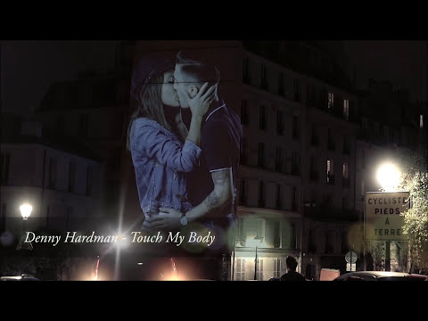 Denny Hardman - Touch My Body | Official Music Video |