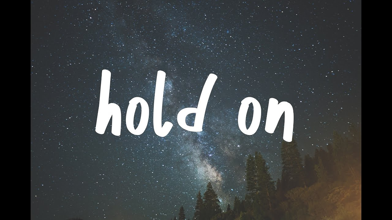 Image result for hold on