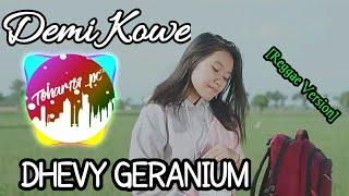 Download Mp3 Demi Kowe- Cover  Dhevy Geranium - Reggae Version