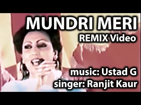 Ustad G - Mundri Meri (Remix Official Video) Ft. Ranjit Kaur