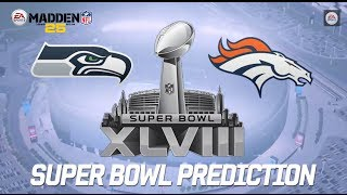 Super Bowl Predictions: Seahawks vs. Broncos in 2014 Super Bowl