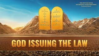 Christian Movie Clip - God Issuing the Law