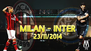 Milan - Inter / Promo 23-11-2014(Final Cut Pro - Video #8 » Edited by - marco7pato » Channel: http://www.youtube.com/marco7patotutorial » Official Facebook ..., 2014-11-19T18:13:05.000Z)