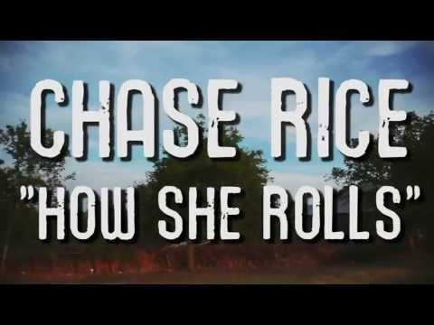 How She Rolls - Chase Rice - Official Lyric Video