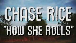 Watch Chase Rice How She Rolls video