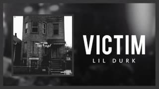 Lil Durk - Victim (Official Audio)