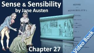Chapter 27   Sense and Sensibility by Jane Austen