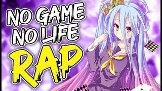 NO GAME NO LIFE RAP (2019)| CrazyPain