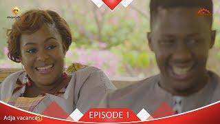 Adja Vacances - Episode 1