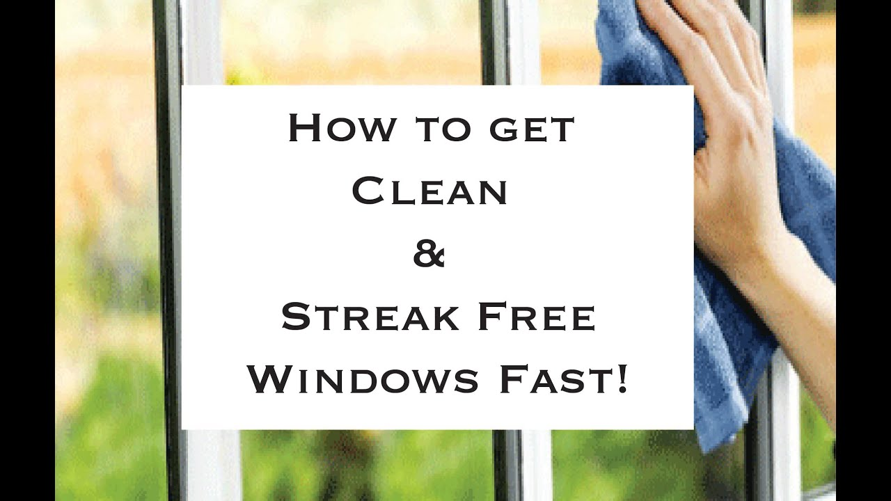 how to get clean and streak free windows fast youtube. Black Bedroom Furniture Sets. Home Design Ideas