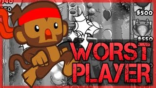 Bloons TD Battles - WORST PLAYER EVER VS 2ND BEST PLAYER IN THE WORLD ON Bloons TD Battles