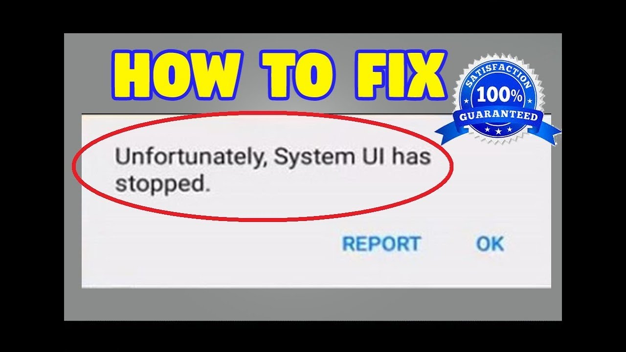 how to fix Unfortunately System UI has stopped in android