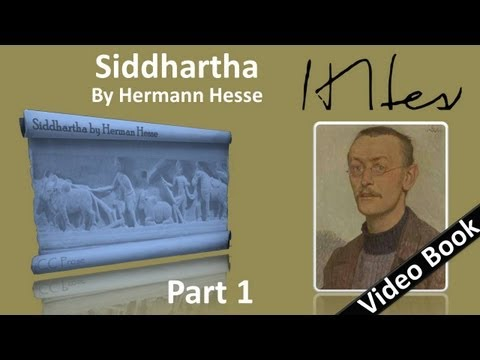 Part 1 - Siddhartha Audiobook by Hermann Hesse (Chs 1-5)