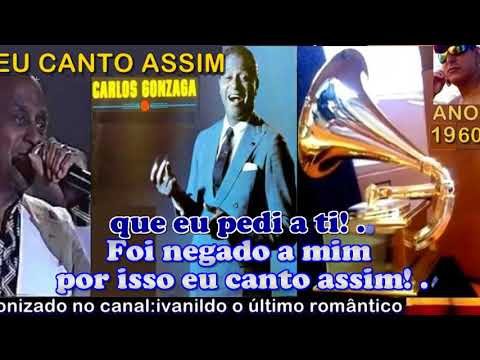 Eu Canto Assim  (Wuder Your Spell Again) Carlos Gonzaga karaoke