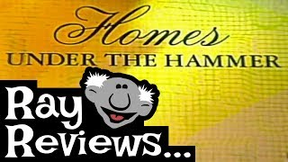 Ray Reviews... Homes Under the Hammer