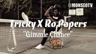 Tricky X Ro Papers - Give Me Chance (Gimmie Chance) - Liberian Music 2018