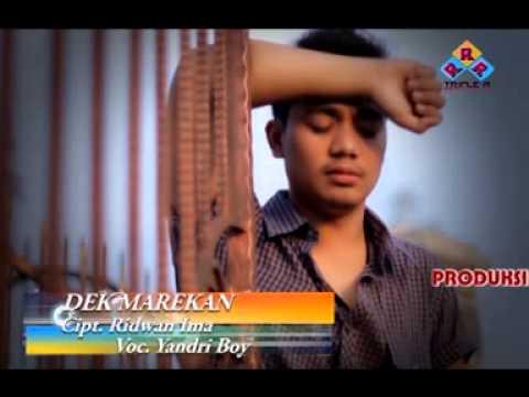 Yandri boy - Dek marekan