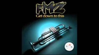 FMZ - Get Down To This (Extended Mix)