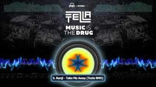 Ranji - Take Me Away - Tezla RMX