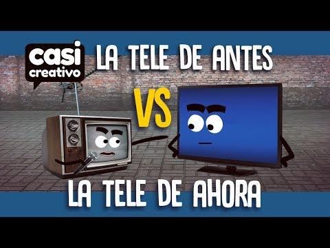 La Tele De Antes VS La Tele De Ahora | Casi Creativo