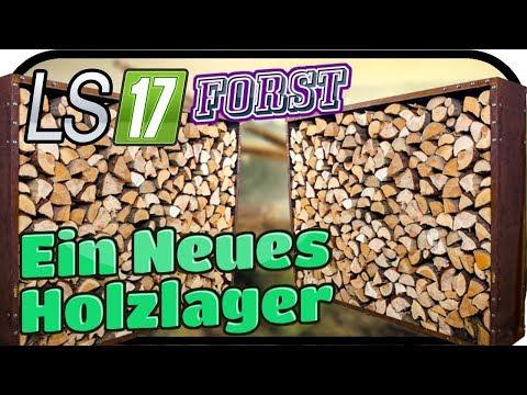 Ein Neues Holzlager - LS17 FORST KYFFHÄUSER MODDED #101 ★ Lets Play Farming Simulator
