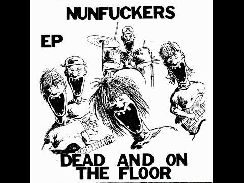 NUNFUCKERS..... Dead and