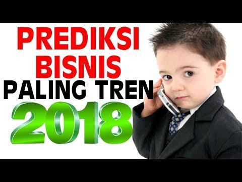 YUK DISIMAK, TREN BISNIS YANG AKAN BOOMING DITAHUN 2018