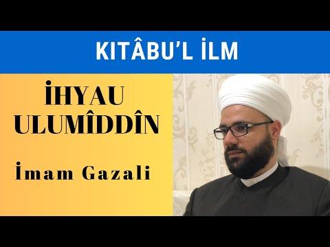 İhyau Ulumiddin (Kitabul İlm) - Şeyh Seyyid Osman Maşuk El Haznevi