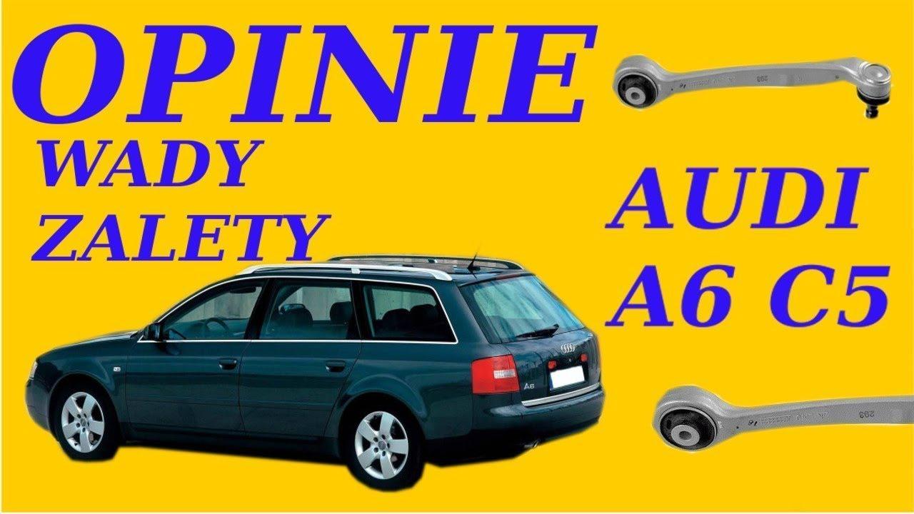 Audi A6 C5 Opinie Typowe Usterki Wady Zalety Youtube