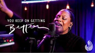 You Keep On Getting Better (single)   WorshipMob