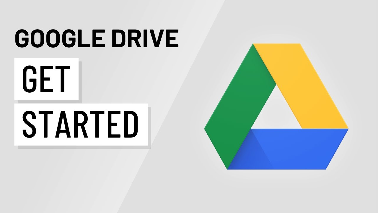 Google Drive  Getting Started