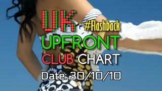 ?? #FLASHBACK UK UPFRONT CLUB CHART TOP-10 (30/10/2010) | MUSIC WEEK
