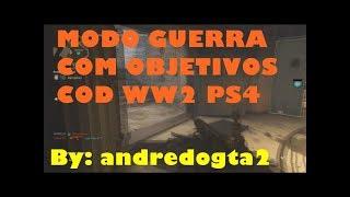 MODO GUERRA COM OBJETIVOS - COD WW2 PS4