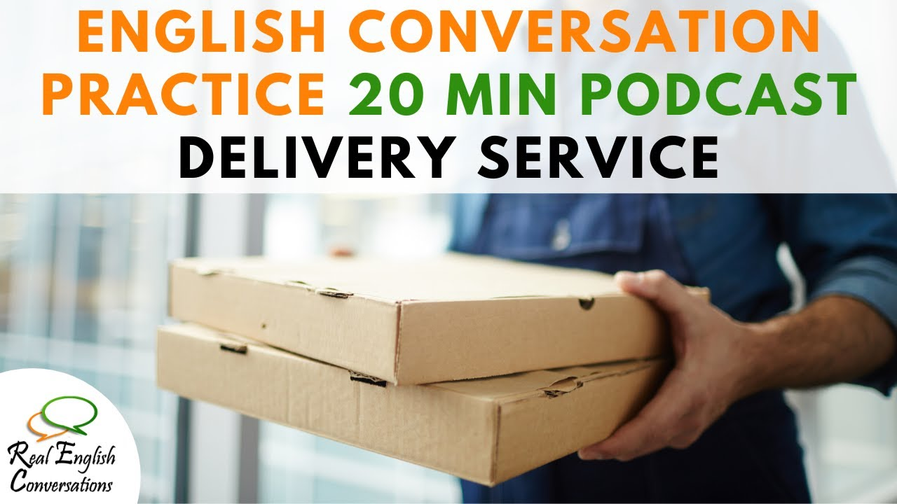 English Conversation Practice Audio | Food Delivery Service | Learn English Podcast