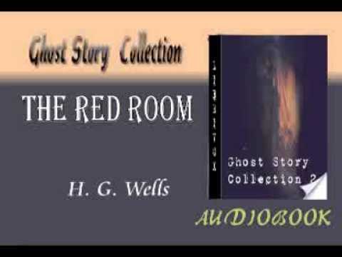 The Red Room H. G. Wells Audiobook Ghost Story