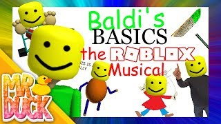 BALDI'S BASICS: THE MUSICAL (Roblox Edition)