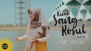 Kisah Sang Rasul (Rohatil) cover by ITJ & GITA KDI