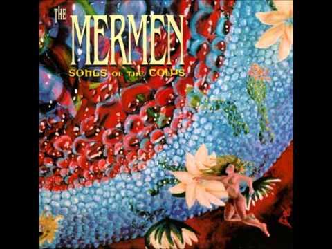 The Mermen - Curve