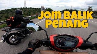 BARAI WEI OTW BALIK PENANG 😅 | JOHOR RIDE | LAST PART